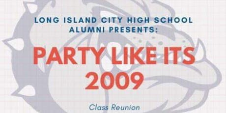 Long Island City HS Class of 2009 Reunion tickets