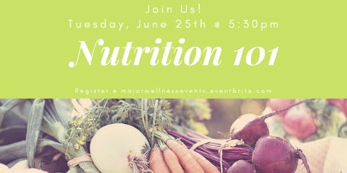 FREE Nutrition 101 Class