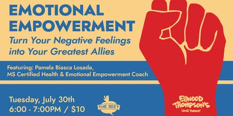 Emotional Empowerment: Turning Negative Feelings into Your Greatest Allies tickets