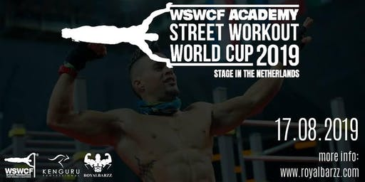 WSWCF Academy Street Workout World Cup 2019 - Stage in the Netherlands