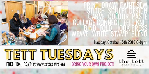 Tett Tuesday Open Studio - October 15