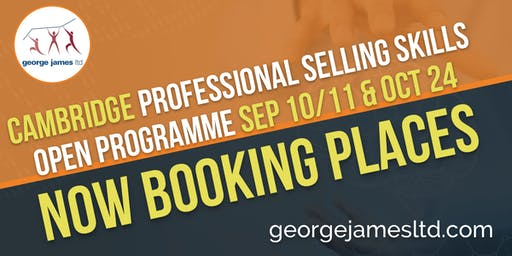 Professional Selling Skills Programme - Cambridge - Sep 10/11 & Oct 24 2019