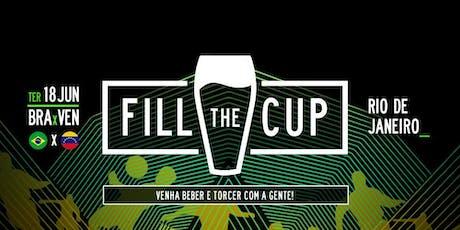 FILL the CUP '19 : RIO #02 - Brasil x Venezuela ingressos