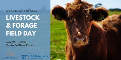 2019 UF/IFAS LIVESTOCK & FORAGES FIELD DAY