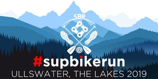 #SUPBIKERUN | ULLSWATER, LAKE DISTRICT 2019