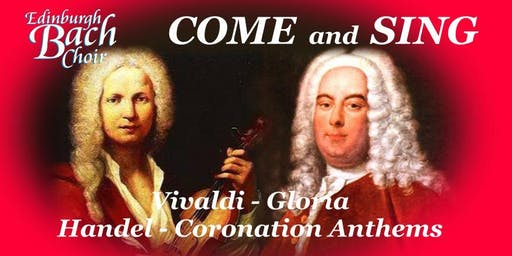 Edinburgh Bach Choir - Come and Sing