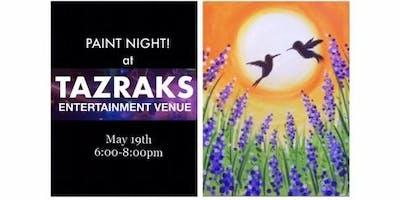Paint Night at Tazraks 5/19