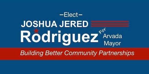 Joshua Rodriguez for Arvada Mayor