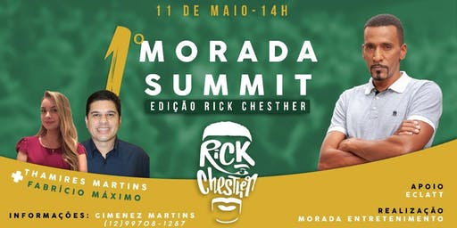 I Morada Summit com Rick Chesther