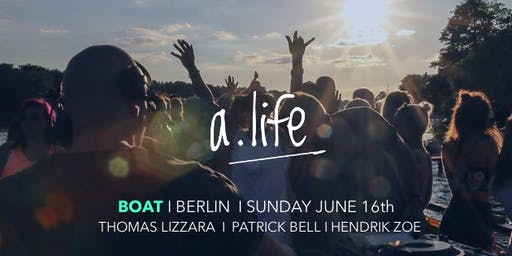 a.life BOAT BERLIN with Thomas Lizzara // Ausverkauft // sold out