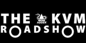 Adder KVM Roadshow 2019 - Munich