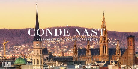 Condé Nast International Luxury Conference 2020: Gateways to Luxury, Vienna, Austria tickets