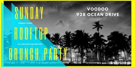 Sunday Brunch: Rooftop Party - Voodoo Ocean Drive tickets