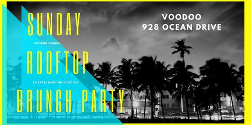 Sunday Brunch: Rooftop Party - Voodoo Ocean Drive