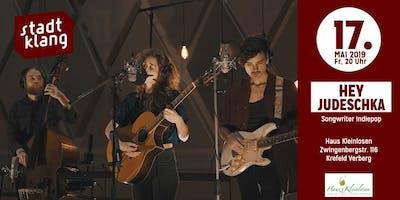 «stadtklang» Premiere m. Hey Judeschka! /Haus Kleinlosen Krefeld
