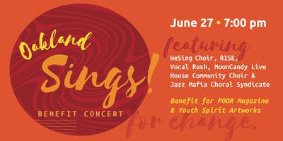 Oakland Sings! A Benefit for POOR Magazine & Youth Spirit Artworks