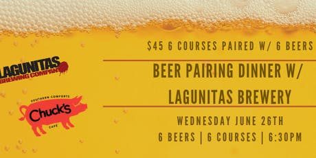 Lagunitas Brewery & Chuck's Beer Pairing Dinner tickets
