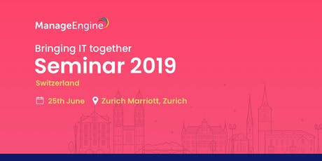 ManageEngine IT Management Seminar | Switzerland Tickets