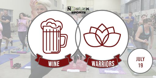 Wine & Warriors: July 19