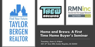 Home and Brews: A First Time Home Buyer's Seminar