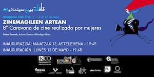 """INAUGURACIÓN """"ZINEMAGILEEN ARTEAN"""" 8ª Caravana de cine..."""
