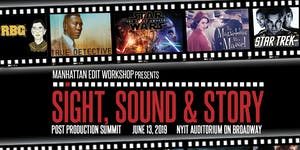 Sight, Sound & Story 2019: Post-Production Summit