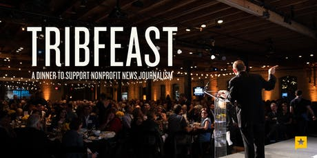 TribFeast: A Dinner To Support Nonprofit Journalism tickets