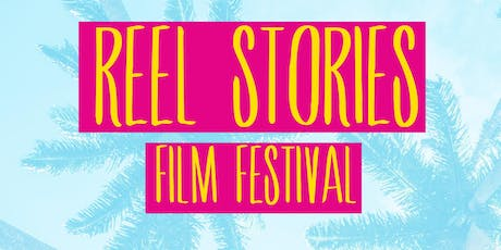 Reel Stories' July Film Festival 2019 tickets