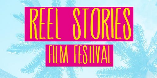 Reel Stories' July Film Festival 2019