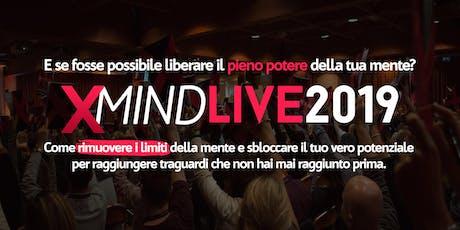 X-Mind Live 2019 biglietti