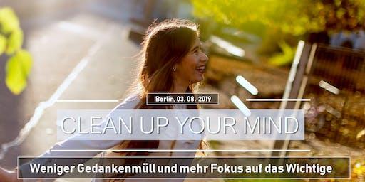 Seminar: Clean Up Your Mind - Dein Fokus aufs Wichtige im Leben