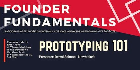 Founder Fundamentals - Prototyping 101 tickets