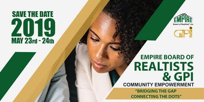 Empire Board of Realtists & GPI  COMMUNITY EMPOWERMENT CONFERENCE