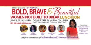 Bold, Brave & Beautiful 10th Annual Women in Business...