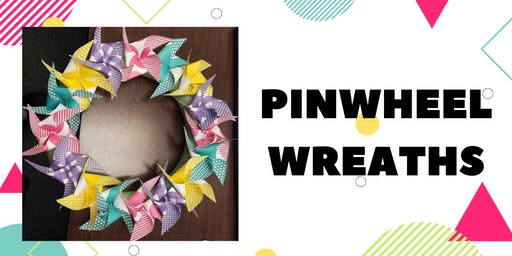 Pinwheel Wreaths - 6/24