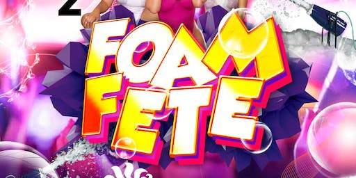FOAM FETE 2019   (Caribana Friday)