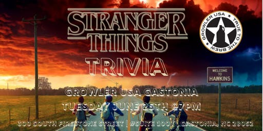 Stranger Things Trivia at Growler USA Gastonia