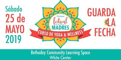 """Festival del Día de Las Madres """" Curso de Yoga & Wellness"""""""