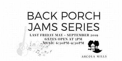 Back Porch Jams - A Fundraiser for Arcola Mills Historic Foundation