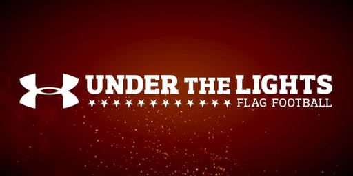 Opening Day Under the Lights Flag Football presented by Under Armour