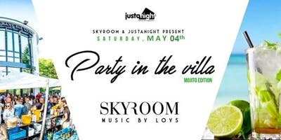 PARTY IN the VILLA ~ Mojito Party | Powered By Just A Night