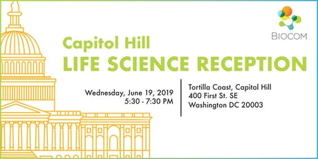Biocom 2019 Capitol Hill Life Science Reception tickets