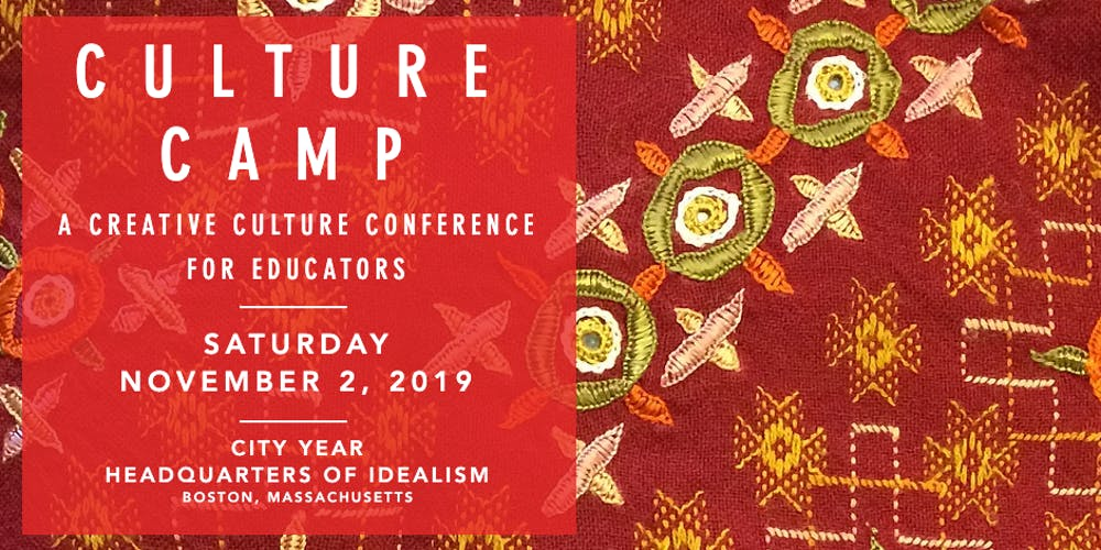 Conference In Boston Wednesday November >> Culture Camp 2019 The Creative Culture Conference For