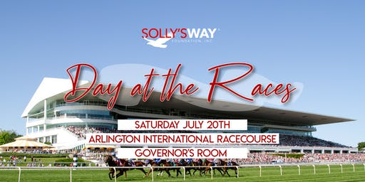 Solly's Way Foundation: Day at the Races!