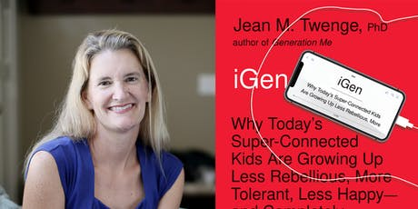 iGen:  Understanding the Smartphone Generation tickets
