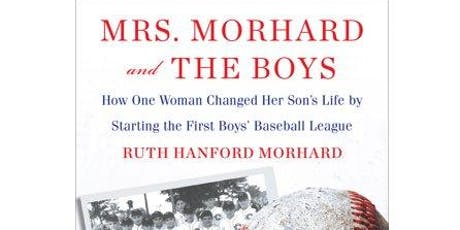 Author Ruth Hanford Morhard: Mrs. Morhard and the Boys tickets