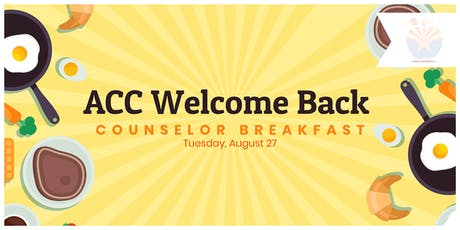 ACC Welcome Back Counselor Breakfast tickets