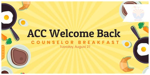 ACC Welcome Back Counselor Breakfast