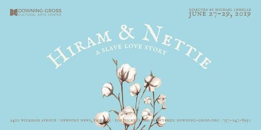 Hiram & Nettie: A Slave Love Story