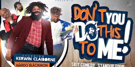 Don't You Do This To Me Comedy Tour - Houston, TX tickets